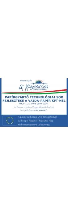 Papírgyártó technológiai sor fejlesztése a Vajda Papír Kft.-nél